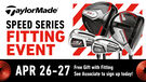 TaylorMade Speed Series Fitting Event
